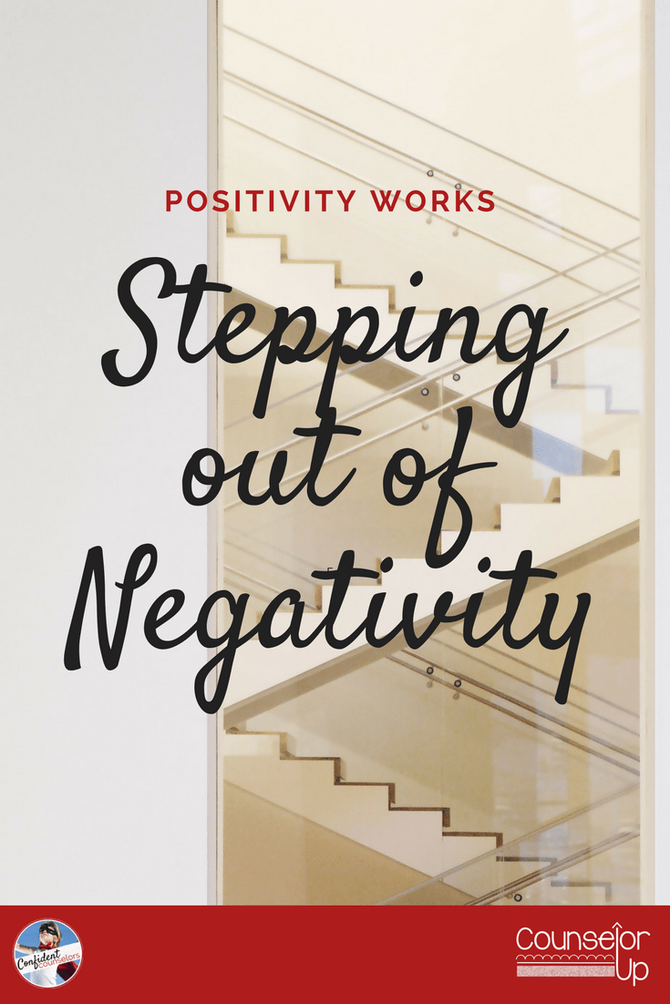 Positivity Works - Stepping out of Negativity when works got you bogged down.