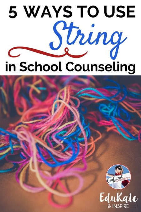 School Counseling Activities using string to target growth mindset, anxiety, fidgeting, trauma, and coping skills