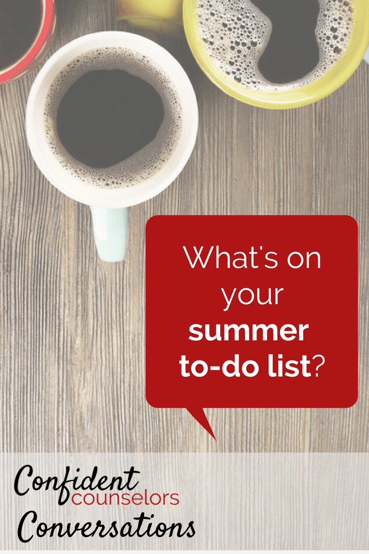 school counselor summer to do list