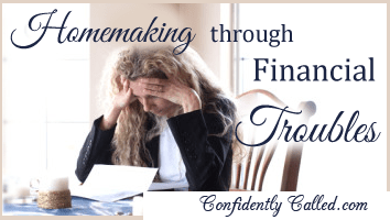 Homemaking Through Financial Troubles