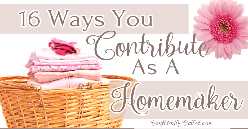 16 ways you contribute as a homemaker