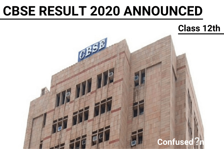CBSE Class 12th Board Result 2020 Announced