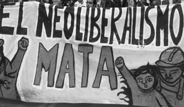 El neoliberalismo mata