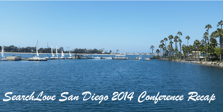 SearchLove San Diego 2014 Conference Recap