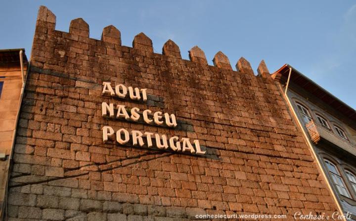 Guimarães, Aqui Nasceu Portugal.