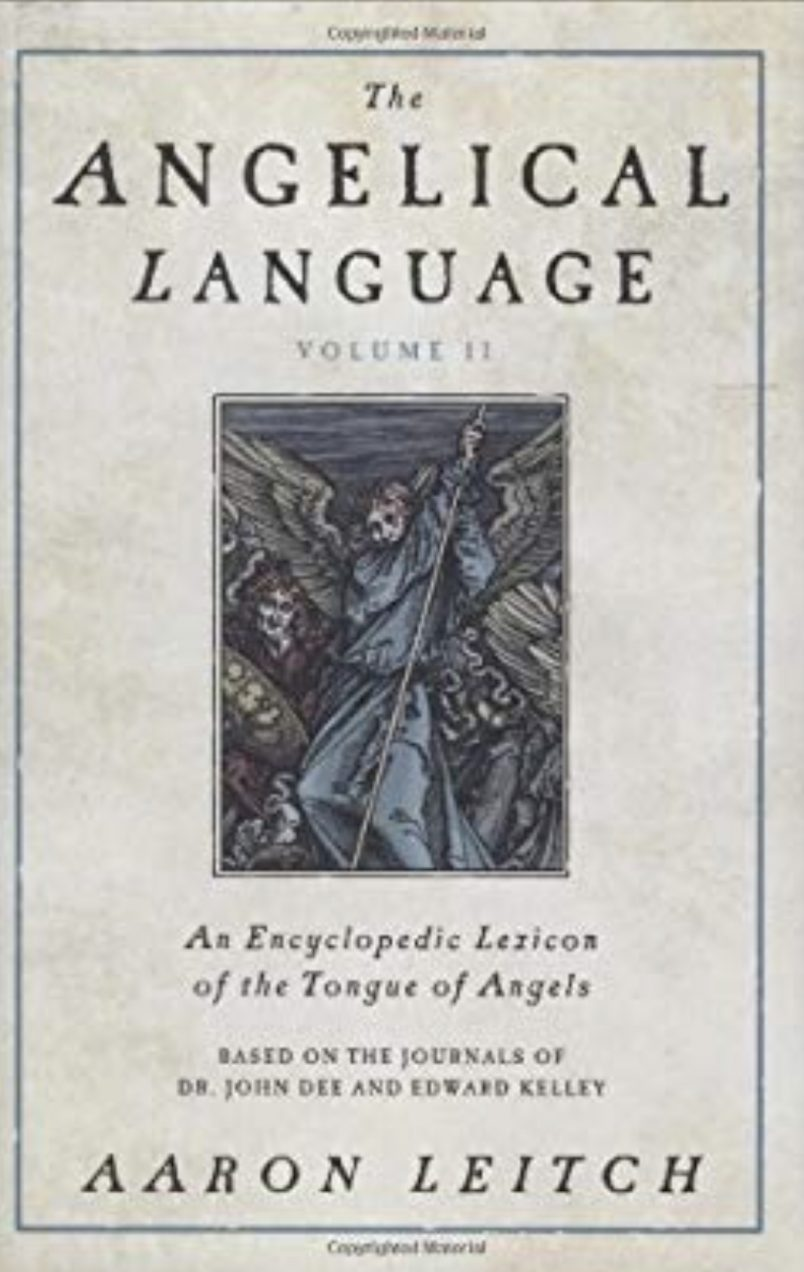 The Angelical Language Volume 2, by Aaron Leitch at Conjure Work