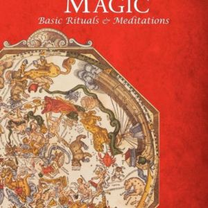 Astrological Magic; Basic Rituals & Meditations, Benjamin Dykes & Jayne Gibson; Ceremonial Magick, Conjure Work