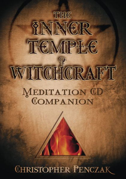 The Inner Temple of Witchcraft, Meditation CD Companion, by Christopher Penczak, magick, occult, Wicca, Witchcraft books at Conjure Work