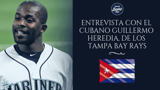 Entrevista con Guillermo Heredia Tampa Bay Rays