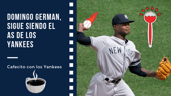 Domingo German y los Yankees