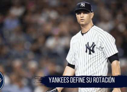 Yankees define su rotación