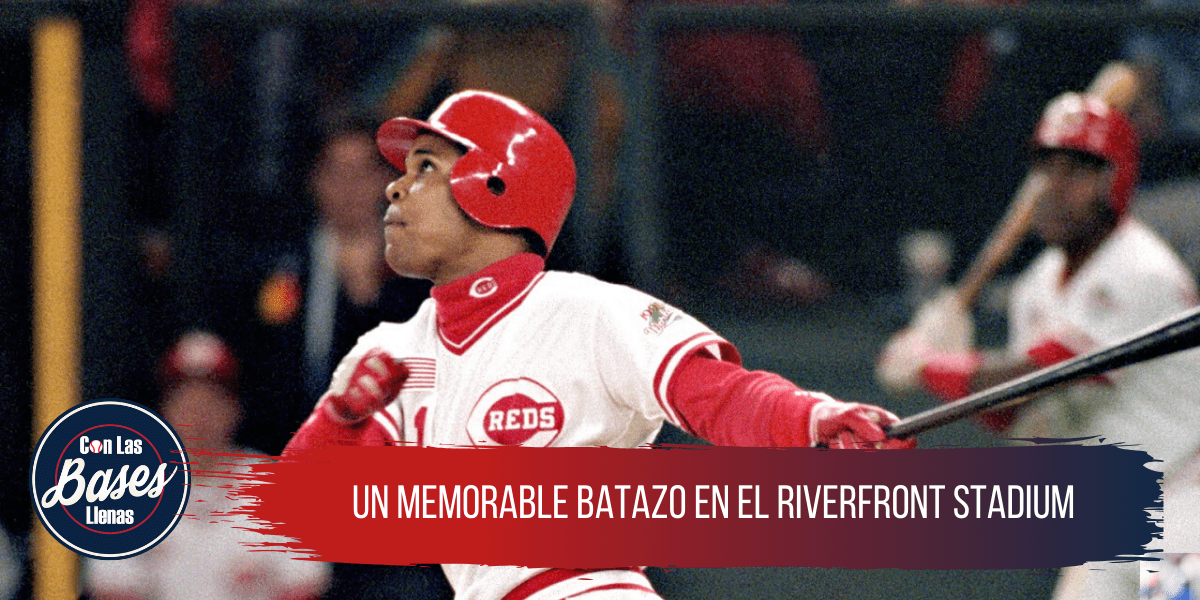 Un memorable batazo en el Riverfront Stadium