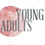 Young Adult Focus Group – Sunday, June 24th