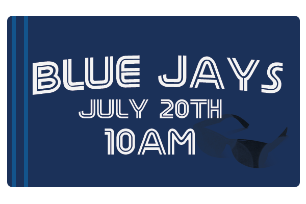 Westheights Students – Blue Jays Game – July 20th!