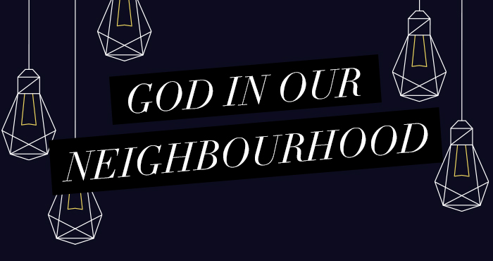 God In Our Neighbourhood #1 – The Story