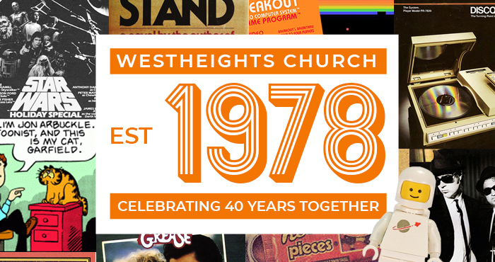 Save the Date! Westheights Church 40th Anniversary