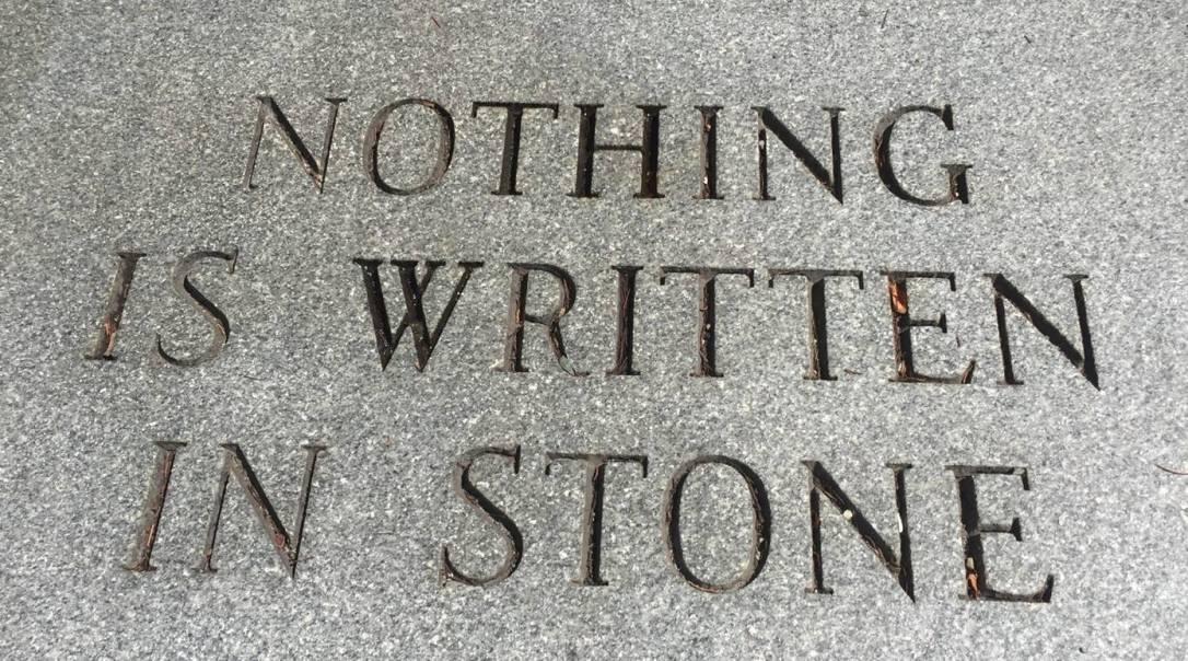 notingisawritteninstone