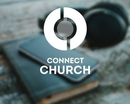 Connect Church Predigt