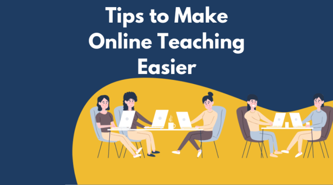 Tips to Make online teaching Easier
