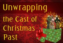 Unwrapping the Cast of Christmas Past