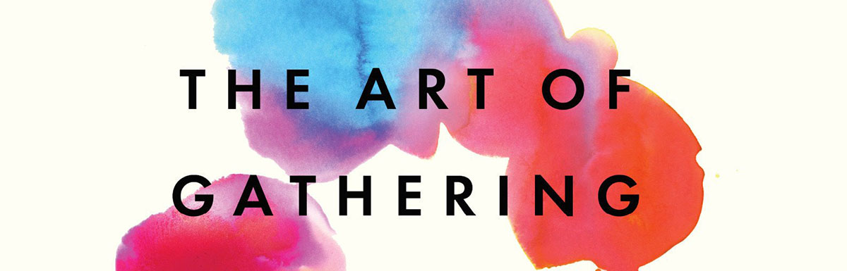 BOOK GIVEAWAY: The Art of Gathering