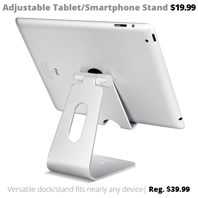 adjustable tablet smartphone stand accessory iPhone iPad Surface adjustable devices DOTW Deal of the Week bargain sale savings