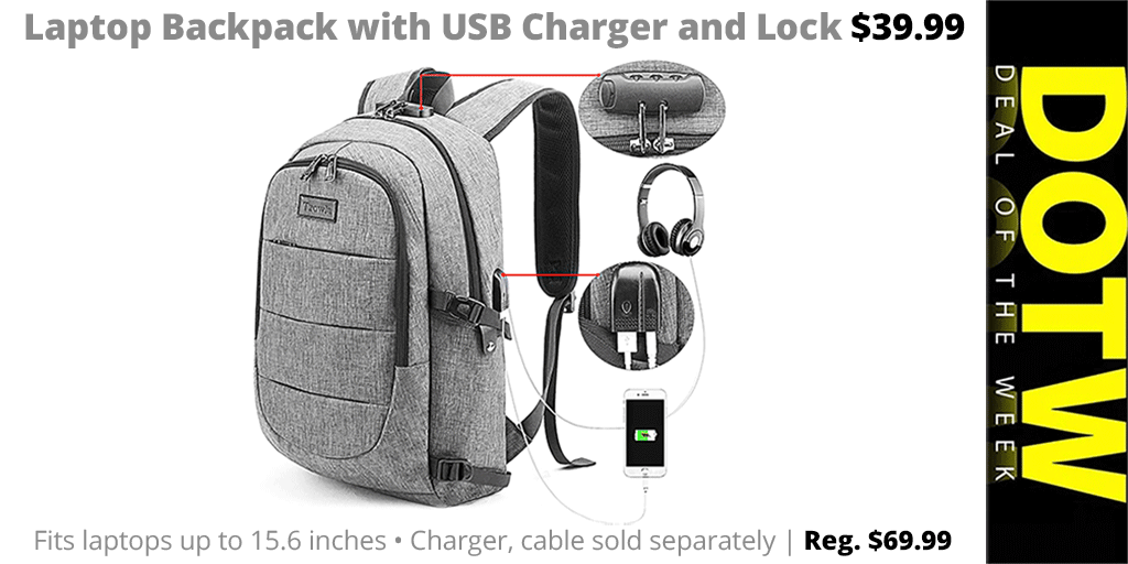Weekly DEAL 5/31/19: Laptop Backpack with USB, Lock $40 (reg  $70)