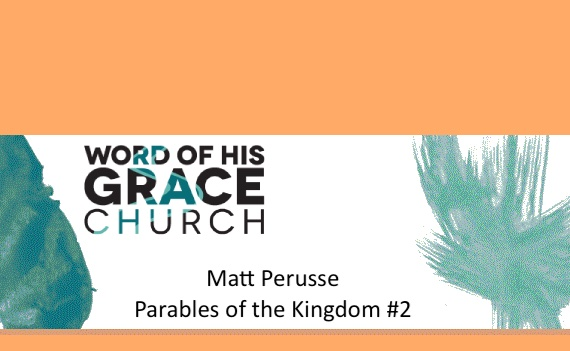 Parables of the Kingdom #2