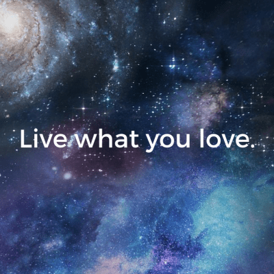 Live what you love spiritual awakening