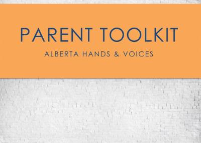 Alberta Hands and Voices Parent Tool Kit