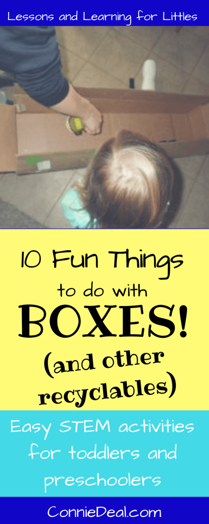 10 Easy Ways To Play And Learn With Boxes Lessons And Learning For