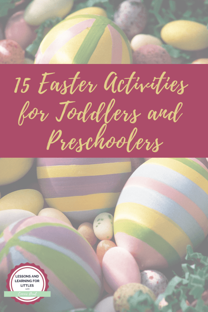 What can you do with Easter eggs besides hide them for your toddler or preschooler? Lots! Click through for 15 Easter Activities from Lessons and Learning for Littles.