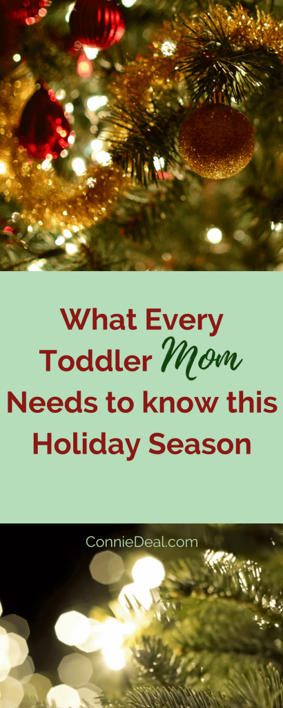 As moms, we dream of picture perfect holidays, but reality often falls short of that. Learn how to make this December as easy as possible for you, and more enjoyable for your whole family. #Christmas #toddlermom #toddlerschedules #holidays