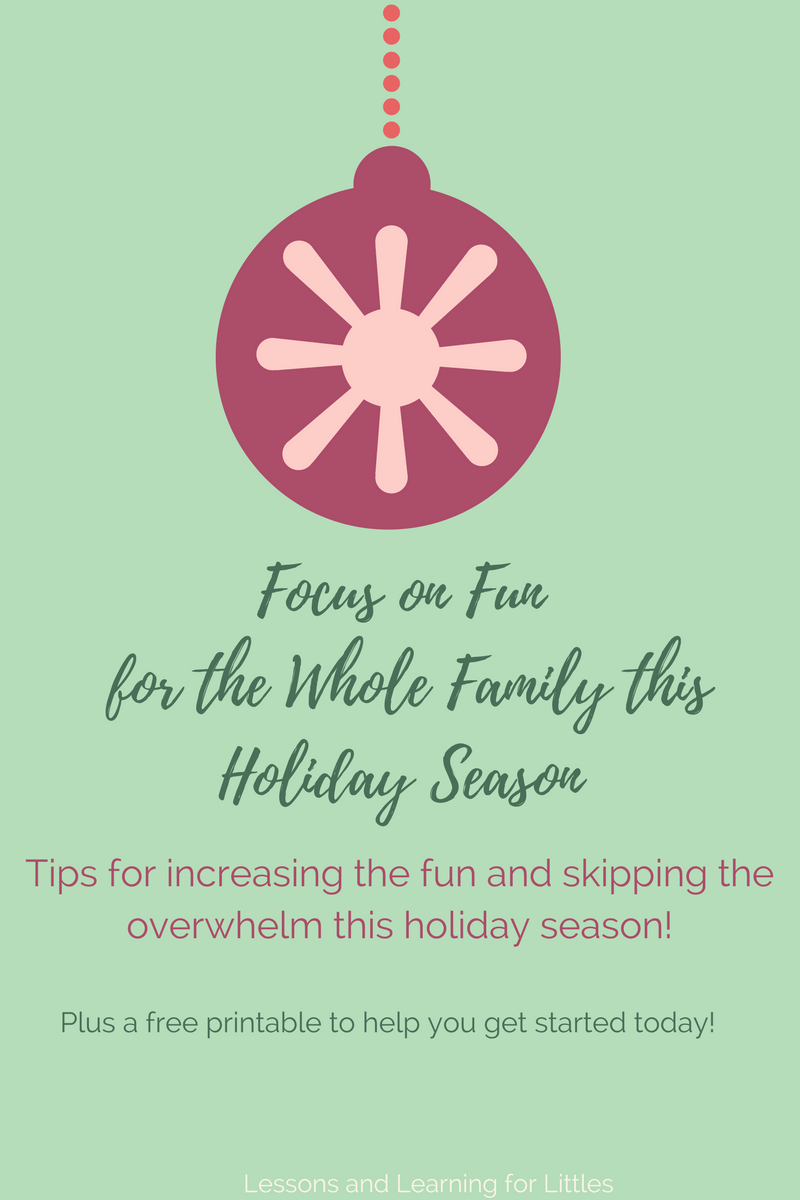 Increase the fun and skip the overwhelm this holiday season. Great for #toddlermoms and families with young children. #Christmas2017 #toddlerschedules