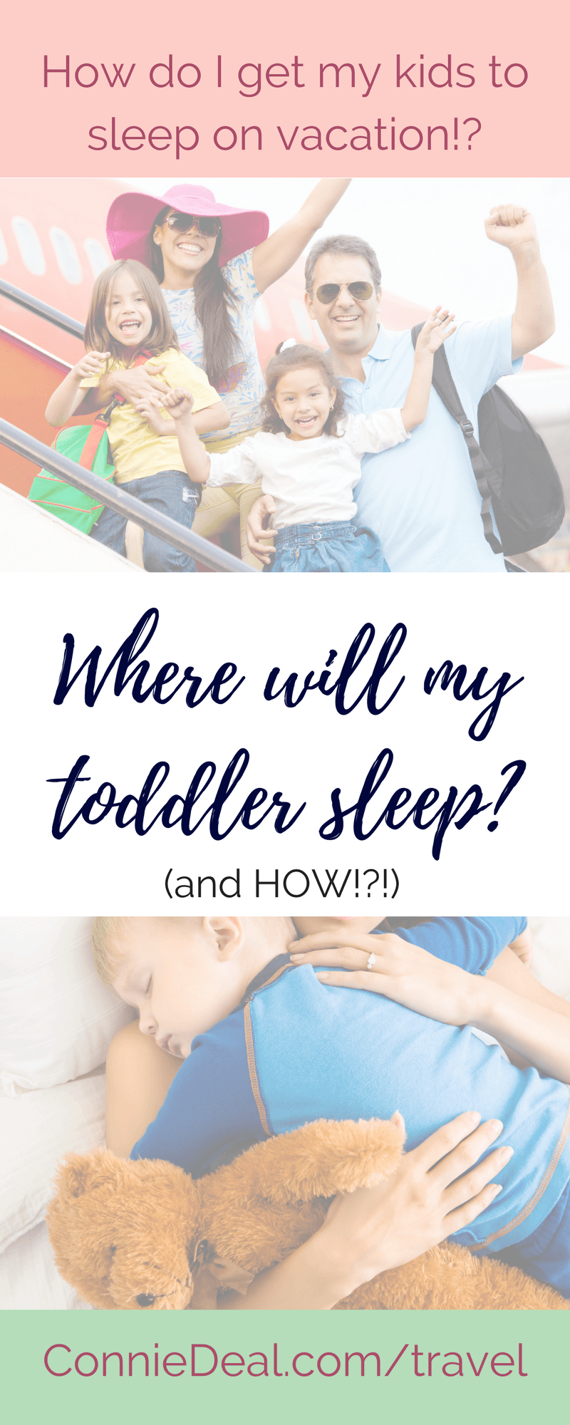 Going on vacation doesn't need to be the end of your toddler's sleep schedule or routine. It also doesn't NEED to be a battle to get your baby or toddler to take a nap or go to bed while you're traveling. How can you go sight-seeing and explore new areas and not give up #naptime? Click through to learn #sleeptips for traveling toddlers from ConnieDeal.com/travel. #travel #travelingtoddlers #vacation #travelingwithtoddlers