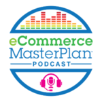 ecommerce-masterplan-podcast-300