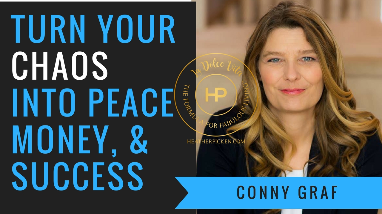 From Chaos to Peace – The La Dolce Vita Show with Heather Picken