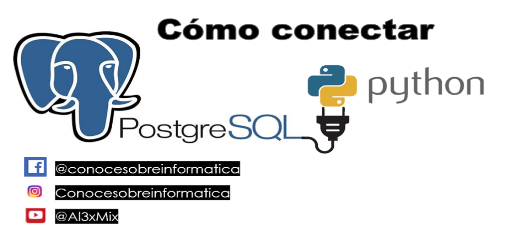 Cómo conectar a base de datos PostgreSQL en Python