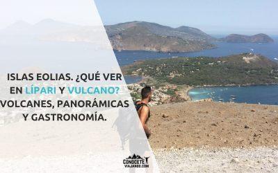 Islas Eolias: qué ver en Lípari y Vulcano
