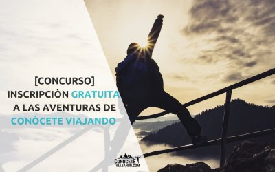 [Concurso] Inscripción gratuita a las aventuras de Conócete Viajando