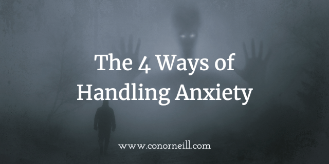 4 ways of dealing with Anxiety