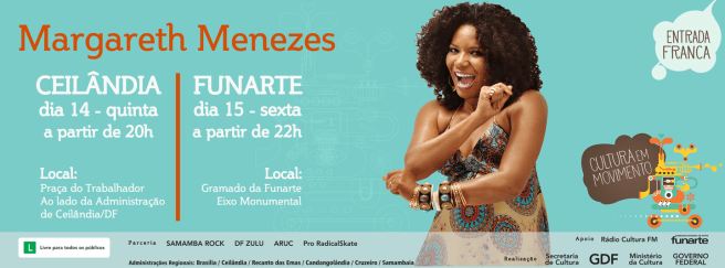Margareth Menezes - Ceilândia e Funarte