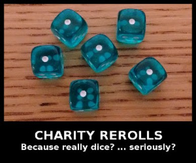 an image of D6 all ones with a caption about Charity re-rolls