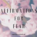 Fear Affirmations