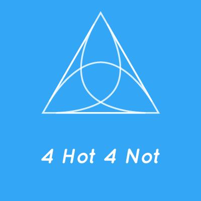 4 Hot 4 Not
