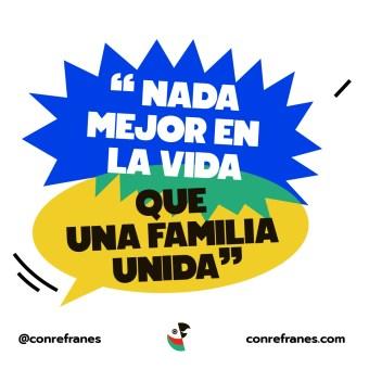 NADA MEJOR EN LA VIDA QUE UNA FAMILIA UNIDA@72x-100