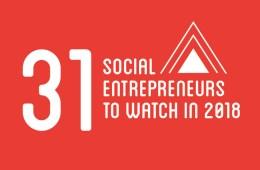 31 Social Entrepreneurs to Watch in 2018, Conscious Company Media