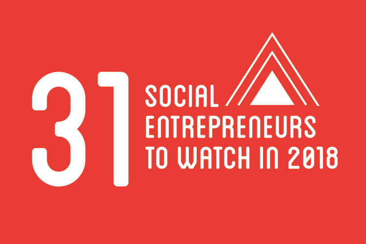 31 Social Entrepreneurs to Watch in 2018, Conscious Company Media