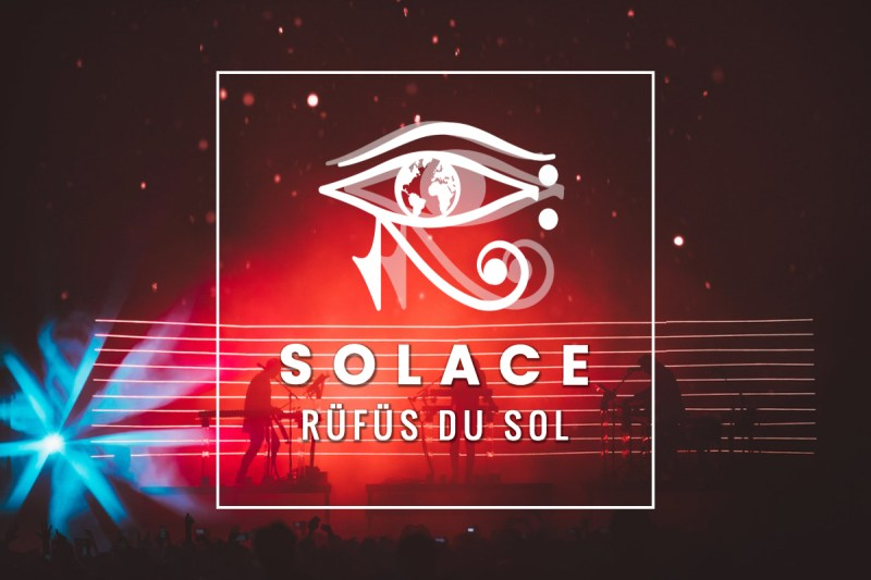 rufus-du-sol-solace-top-tours-2019.jpg