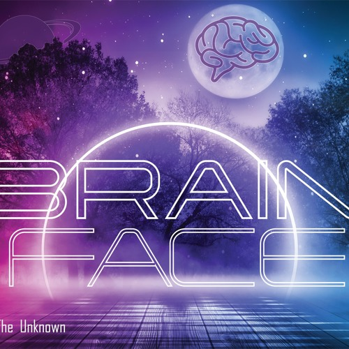 Brainface releases 'The Unknown' EP